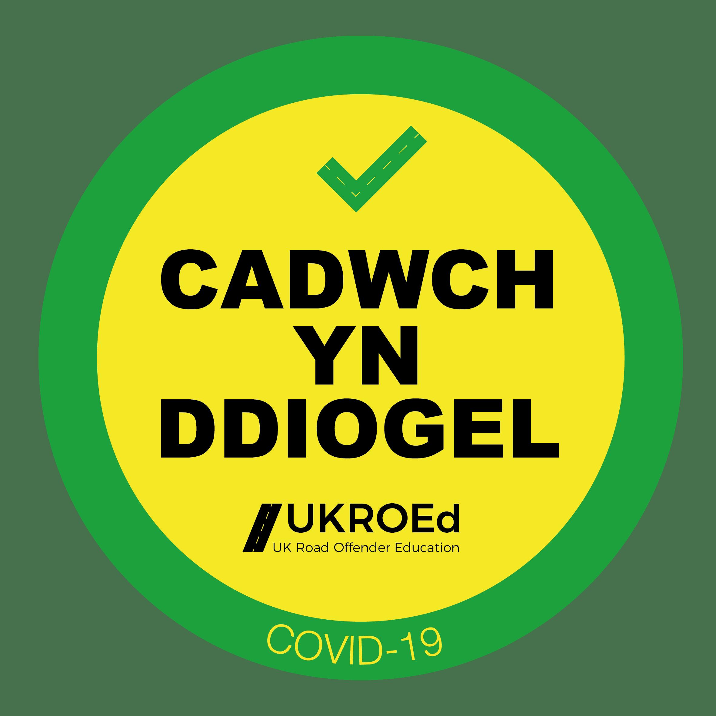 UKROEd Cadwych yn ddiogel